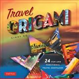 Travel Origami, Cindy Ng, 4805312068