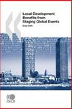 Local Development Benefits from Staging Global Events, Organisation for Economic Co-operation and Development Staff and Clark, Greg, 9264042067