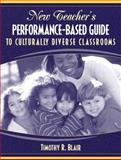 New Teacher's Performance-Based Guide to Culturally Diverse Classrooms, Blair, Timothy R., 0205382061