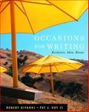 Occasions for Writing : Evidence, Idea, and Inquiry, DiYanni, Robert and Hoy, Pat C., 141301206X