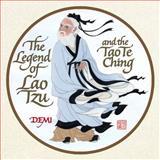 The Legend of Lao Tzu and the Tao Te Ching, Lao Tzu, Demi, 1416912061