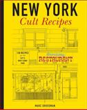 New York Cult Recipes, Marc Grossman, 1454912065