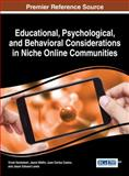 Educational, Psychological, and Behavioral Considerations in Niche Online Communities, Vivek Venkatesh, 1466652063