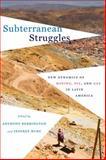 Subterranean Struggles