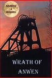 Wrath of Anwen, Gareth J. Hughes, 1480102067