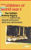 Children of World War II : The Hidden Enemy Legacy, , 1845202066