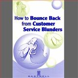 How to Bounce Back from Customer Service Blunders, , 1937372065
