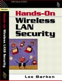 How Secure Is Your Wireless Network? Safeguarding Your Wi-Fi LAN, Barken, Lee, 0131402064