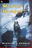Winter Danger, William O. Steele, 0152052062