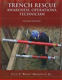 Trench Rescue : Awareness, Operations, Technician, Martinette, Cecil V., Jr., 0763742066