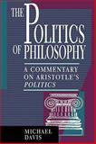 The Politics of Philosophy, Michael Davis, 0847682064