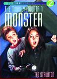 The Monkey Mountain Monster, Ted Staunton, 088995206X