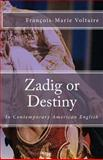 Zadig or Destiny, Francois-Marie Voltaire, 1495422062