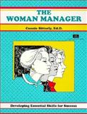 The Woman Manager : Developing Essential Skills for Success, Sitterly, Connie, 1560522062