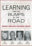 Learning from the Bumps in the Road, Holly Elissa Bruno and Janet Gonzalez-Mena, 1605542067