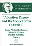 Valuation Theory and Its Applications, International Conference and Workshop on Valuation Theory (1999 : University of Saskatchewan), Franz-Viktor Kuhlmann, 0821832069