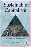 Sustainable Capitalism : A Matter of Common Sense, Ikerd, John E., 1565492064