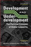 Development and Underdevelopment : The Political Economy of Global Inequality, , 1588262065