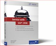 Service with SAP CRM, Kirchler, Markus and Manhart, Dirk, 1592292062