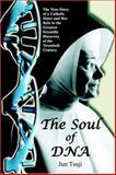 The Soul of DNA, Jun Tsuji, 1595262067