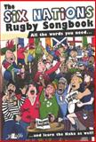 The Six Nations Rugby Songbook, Y. Lolfa, 1847712061