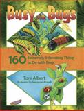 Busy with Bugs, Toni Albert, 1929432062