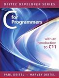 C for Programmers : With an Introduction to C11, Deitel, Paul and Deitel, Harvey, 0133462064