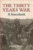 Thirty Years War, Wilson, Peter H., 0230242065
