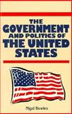 The Government and Politics of the United States 9780312102067