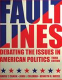 Faultlines : Debating the Issues in American Politics, , 039391206X