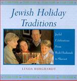 Jewish Holiday Traditions, Linda Burghardt, 0806522062