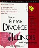 How to File for Divorce in Illinois, Diana Brodman Summers and Edward A. Haman, 1572482060