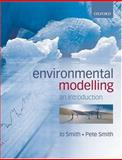 Environmental Modelling, Smith, Jo and Smith, Pete, 0199272069