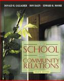 The School and Community Relations, Gallagher, Donald R. and Bagin, Don, 0205412068