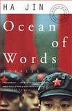 Ocean of Words, Ha Jin, 0375702067