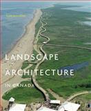Landscape Architecture in Canada, Williams, Ron, 077354206X