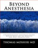 Beyond Anesthesia, Thomas Moshiri, 1441482067