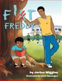 Fit Freddy, Jerico Wiggins, 1469132060