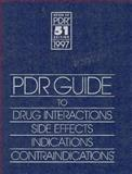 1997 PDR Guide to Drug Interactions, Side Effects, Indications, Contradications, Medical Economics Staff, 1563632063