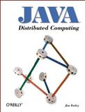 Java Distributed Computing, Farley, Jim, 1565922069