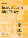 Introduction to Ring Theory, Cohn, P. M., 1852332069