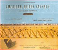 American Bridge Patents : The First Century, 1790-1890, Kemp, Emory, 1933202068