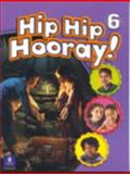 Student Book (With Practice Pages), Level 6, Hip Hip Hooray, Eisele, 0130612065