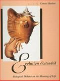 Evolution Extended : Biological Debates on the Meaning of Life, , 0262522063