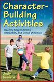 Character-Building Activities, Judy Demers, 0736072063