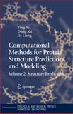 Computational Methods for Protein Structure Prediction and Modeling : Volume 2: Structure Prediction, , 1441922067