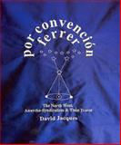 Por Convencion Ferrer : The Northwest of England, Anarchosyndicalism and Time Travel, Jacques, David, 184631206X