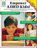 Empower ADHD Kids, Becky White, 1933052066