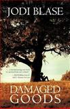 Damaged Goods, Jodi Blasé, 1475952074
