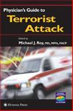 Physician's Guide to Terrorist Attack, , 158829207X